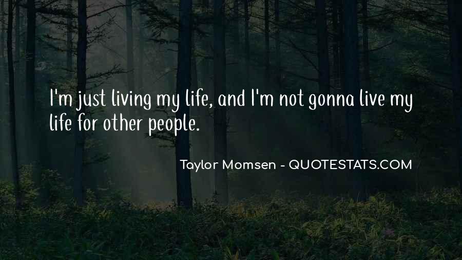 Taylor Momsen Quotes #111177