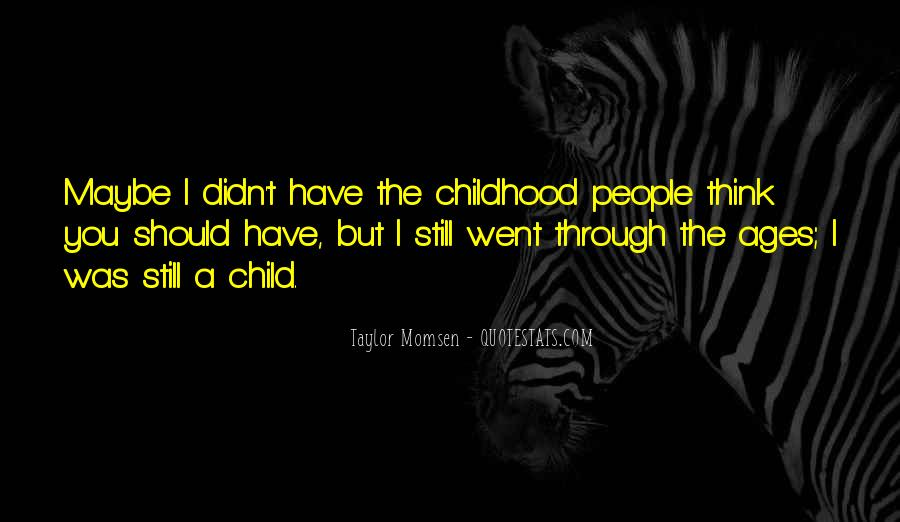Taylor Momsen Quotes #1170432
