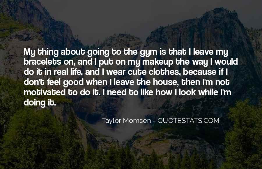 Taylor Momsen Quotes #1191603