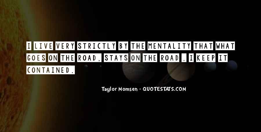 Taylor Momsen Quotes #1464725