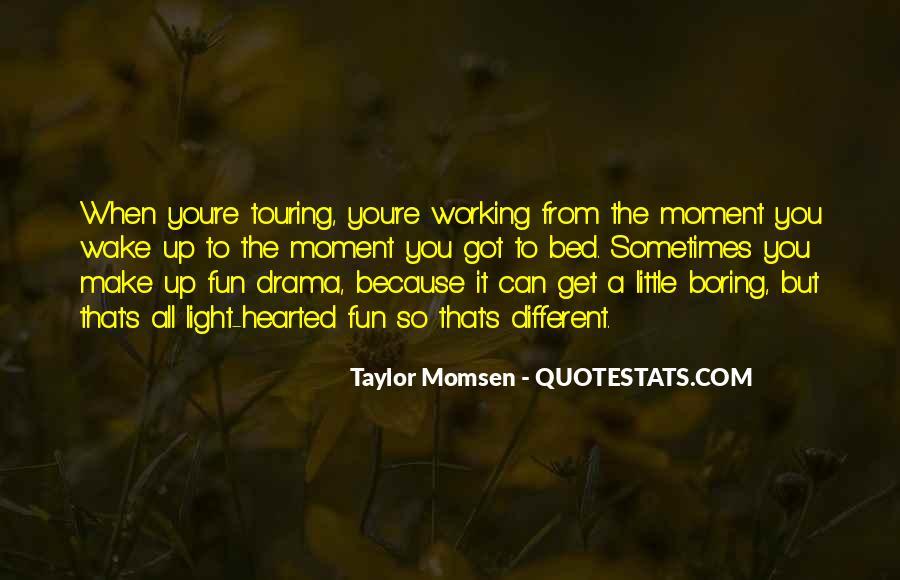 Taylor Momsen Quotes #1471200
