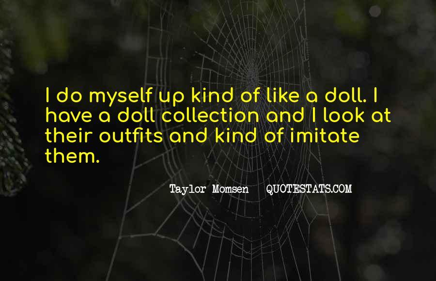 Taylor Momsen Quotes #1598062