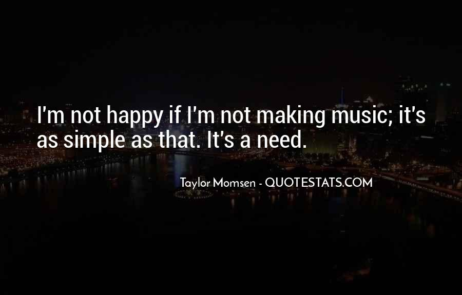 Taylor Momsen Quotes #1633035
