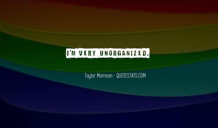 Taylor Momsen Quotes #374881
