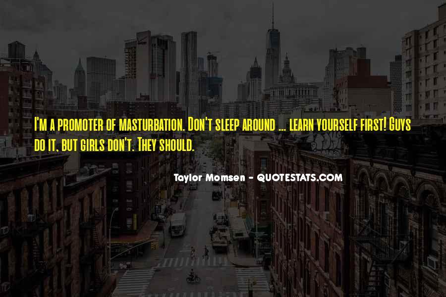 Taylor Momsen Quotes #405228