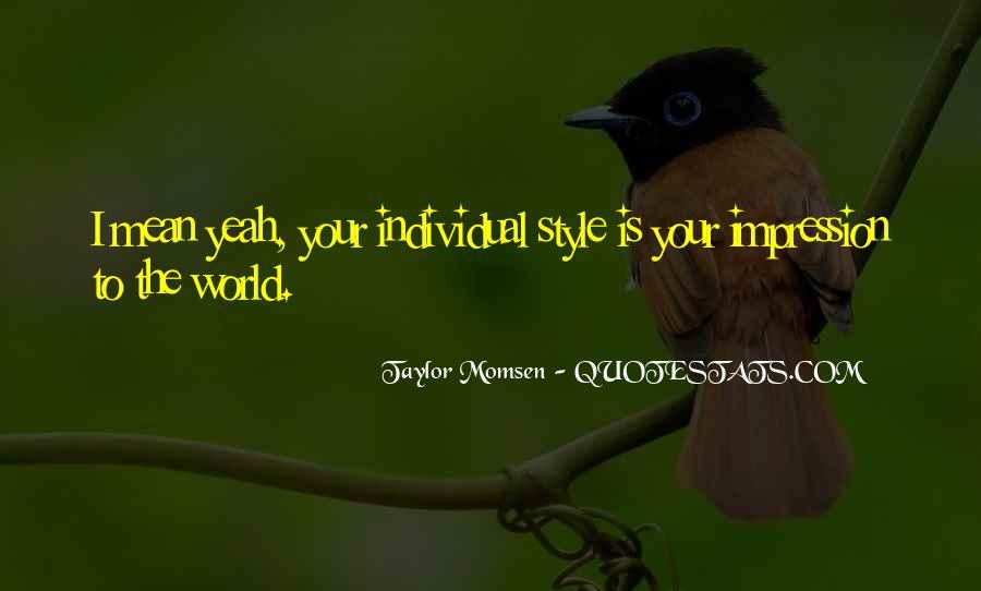 Taylor Momsen Quotes #49428