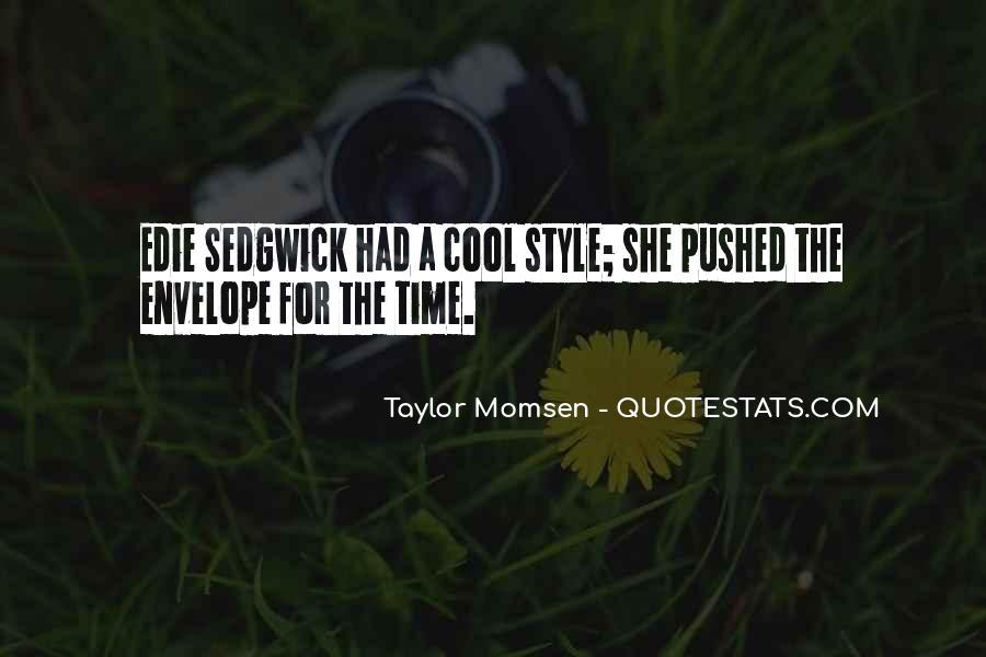 Taylor Momsen Quotes #500947