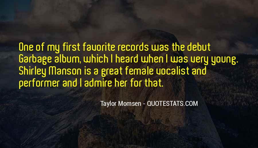 Taylor Momsen Quotes #580334