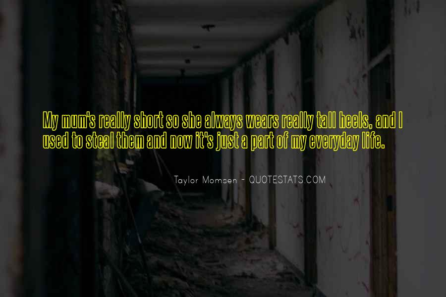 Taylor Momsen Quotes #67828