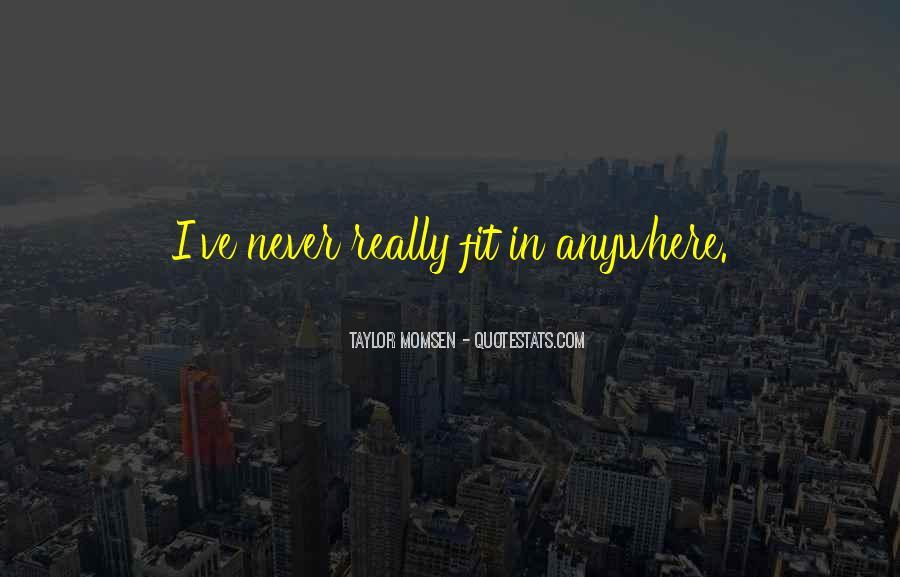 Taylor Momsen Quotes #698520