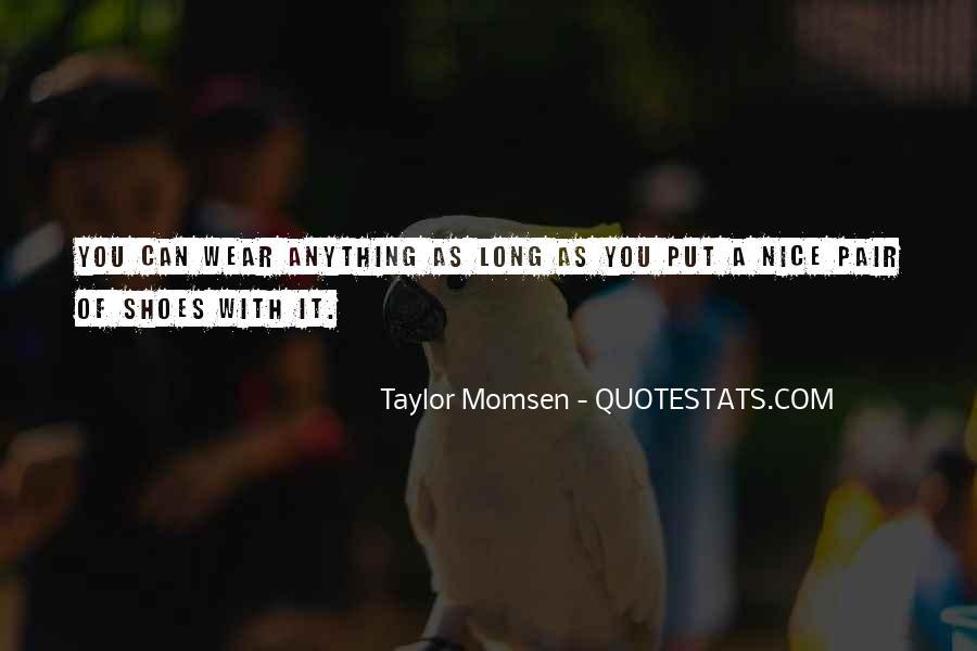Taylor Momsen Quotes #737731