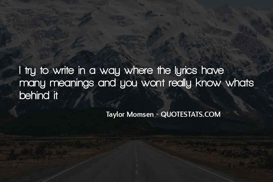 Taylor Momsen Quotes #767255