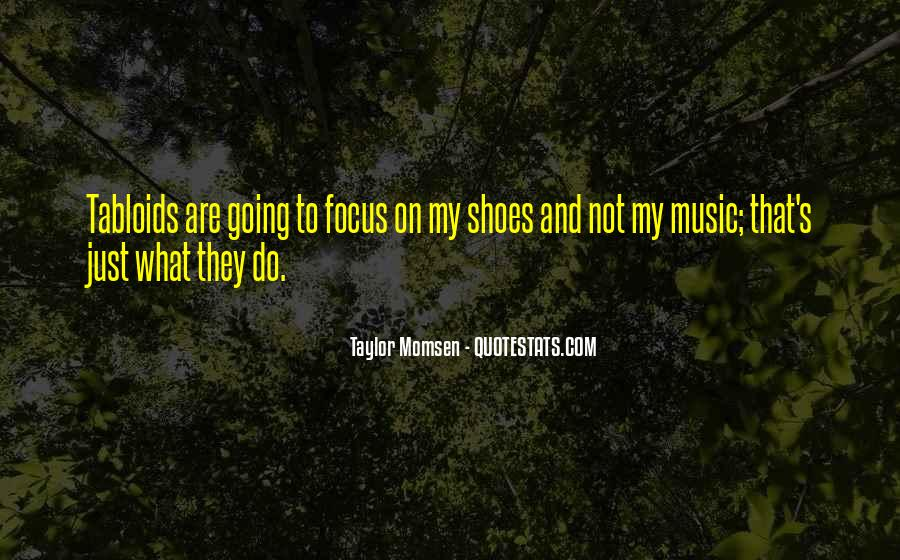 Taylor Momsen Quotes #802400
