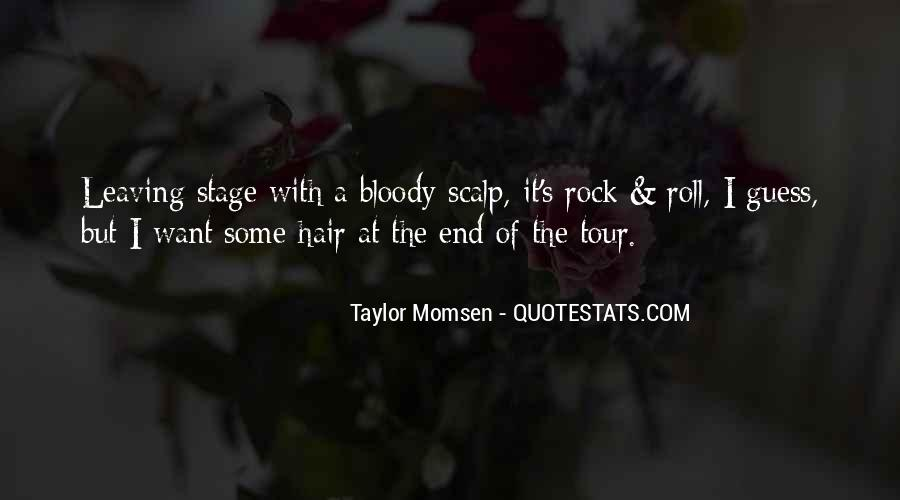 Taylor Momsen Quotes #803021