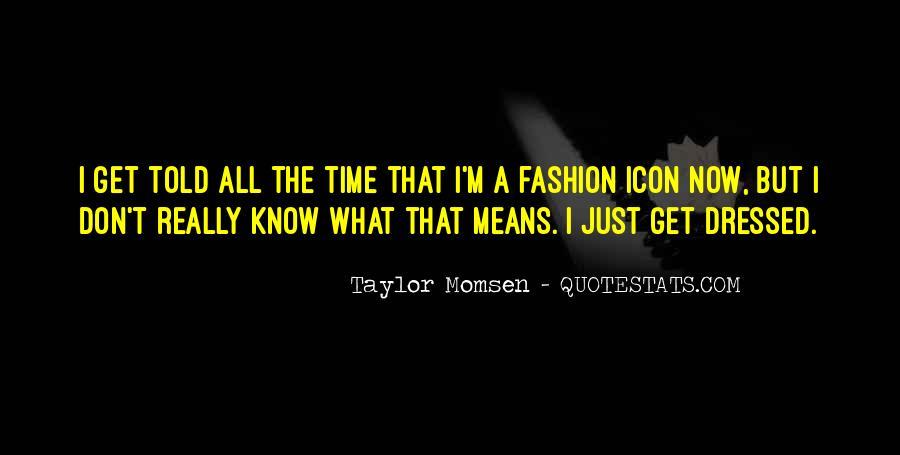 Taylor Momsen Quotes #873798