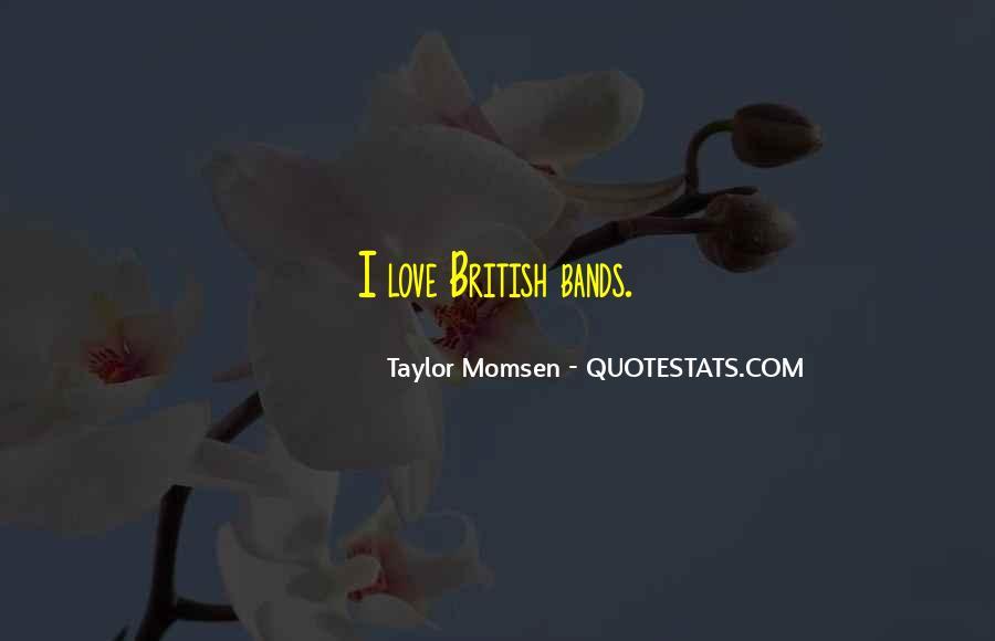 Taylor Momsen Quotes #879700