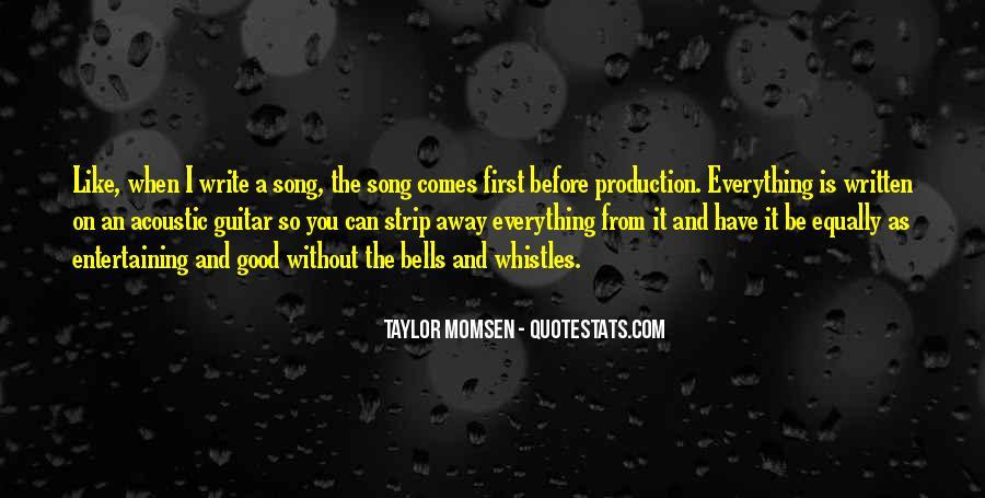 Taylor Momsen Quotes #892108