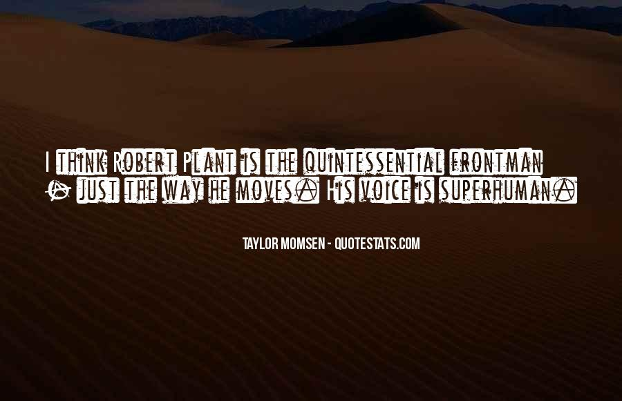 Taylor Momsen Quotes #939639
