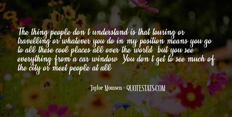 Taylor Momsen Quotes #971511