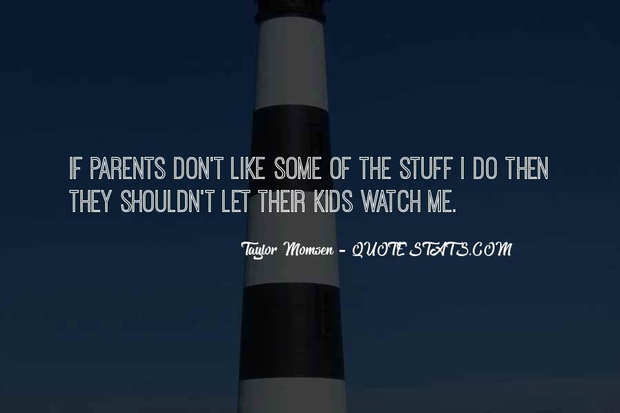 Taylor Momsen Quotes #993533