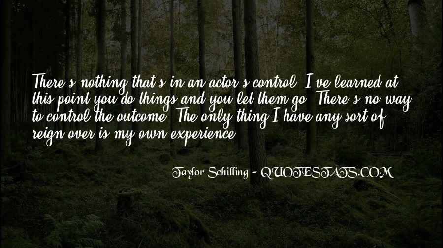 Taylor Schilling Quotes #1079705