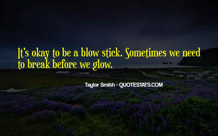 Taylor Smith Quotes #793695