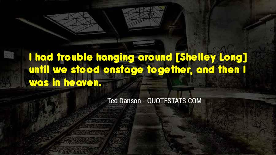 Ted Danson Quotes #1000061