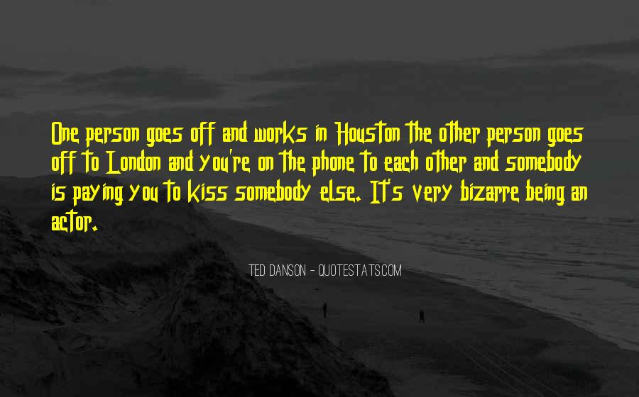 Ted Danson Quotes #1296651