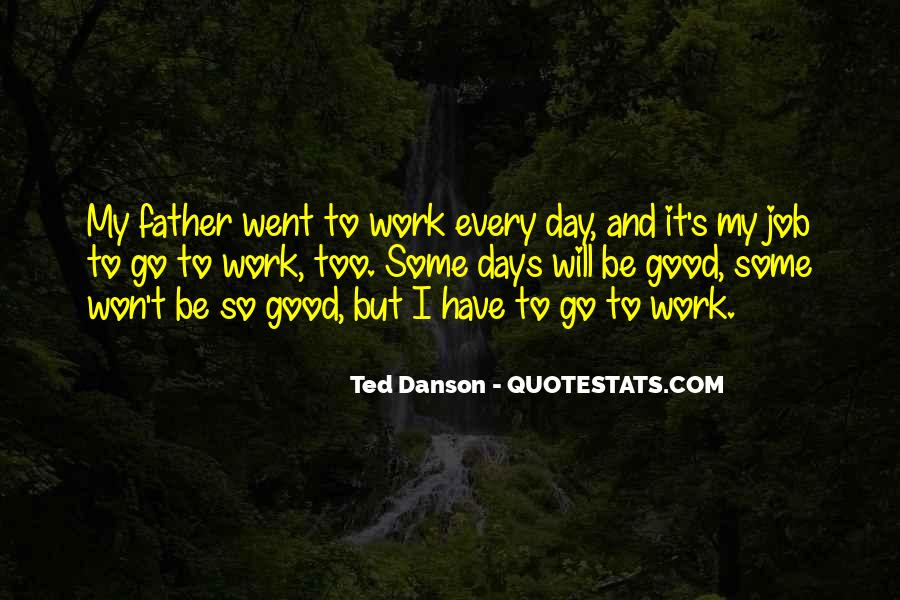 Ted Danson Quotes #1528983