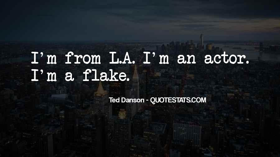 Ted Danson Quotes #1663218