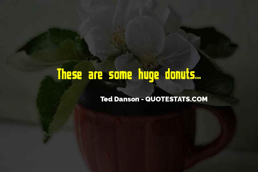 Ted Danson Quotes #1766843