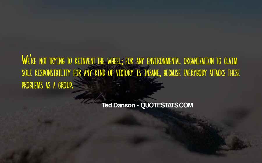 Ted Danson Quotes #439399