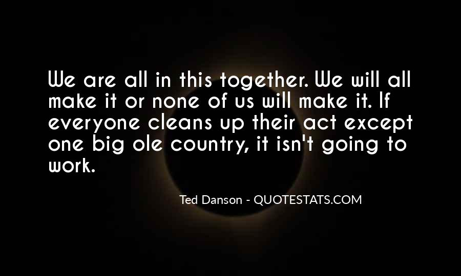 Ted Danson Quotes #905516