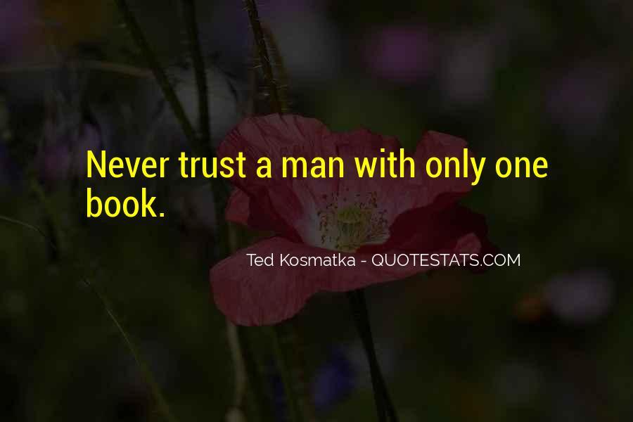 Ted Kosmatka Quotes #1145984
