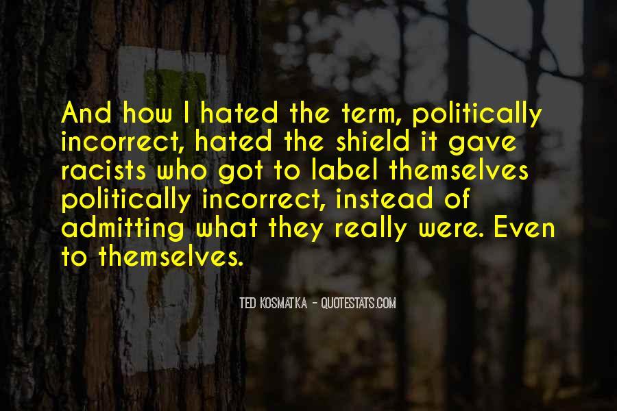 Ted Kosmatka Quotes #1342712