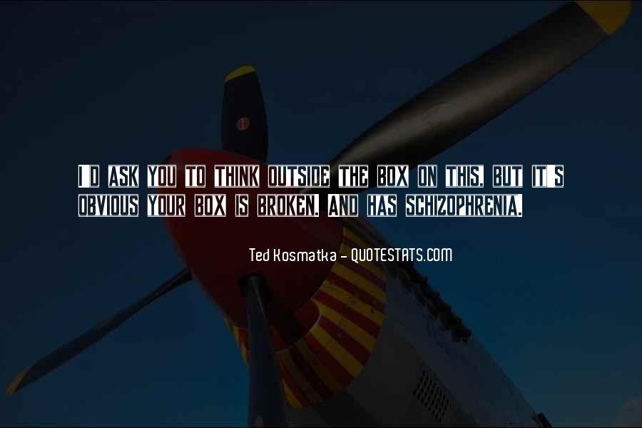 Ted Kosmatka Quotes #472865