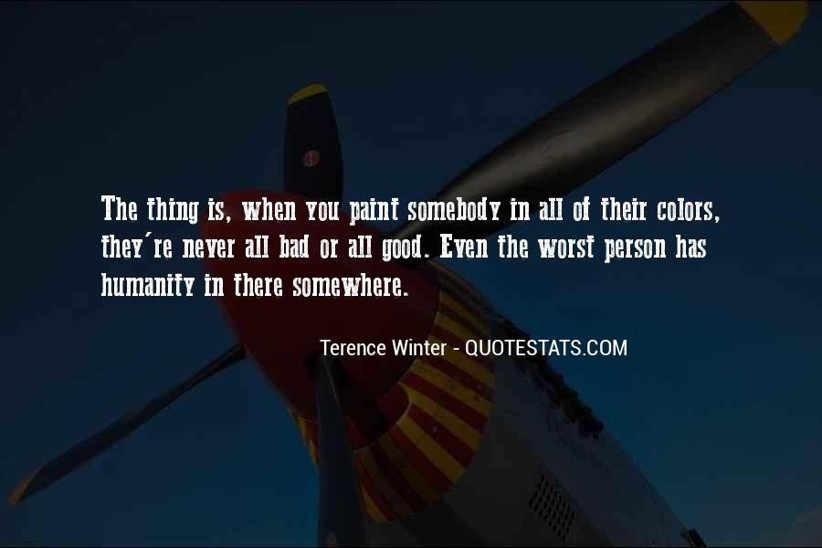 Terence Winter Quotes #201071