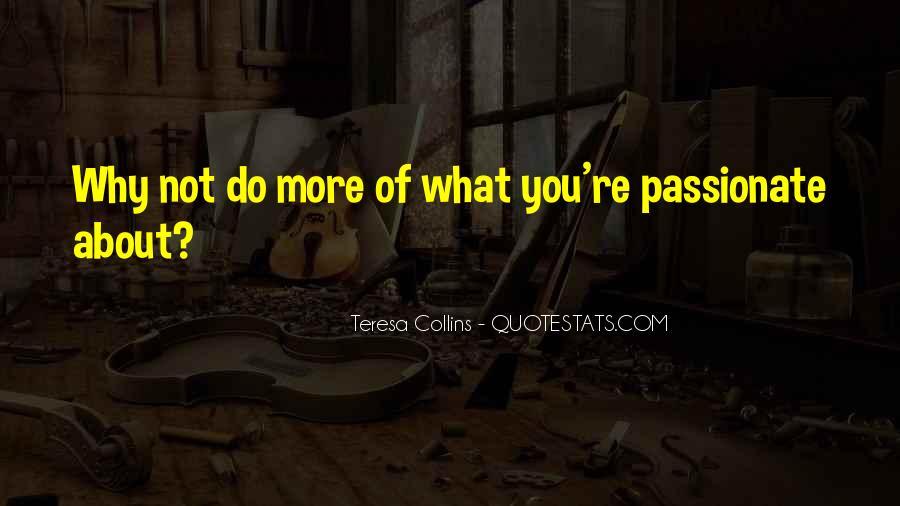 Teresa Collins Quotes #1799994
