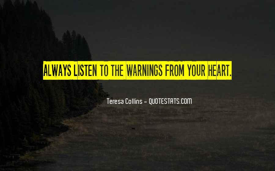 Teresa Collins Quotes #1830542