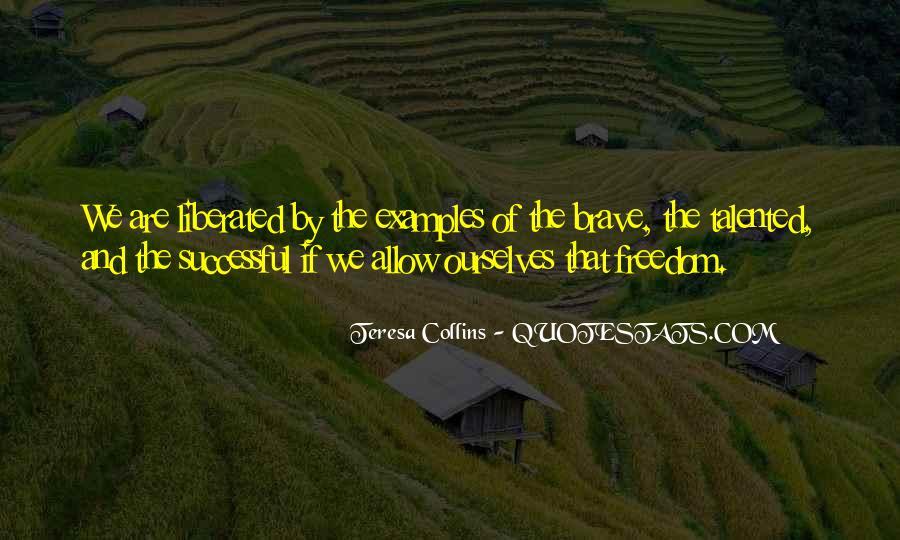 Teresa Collins Quotes #27850