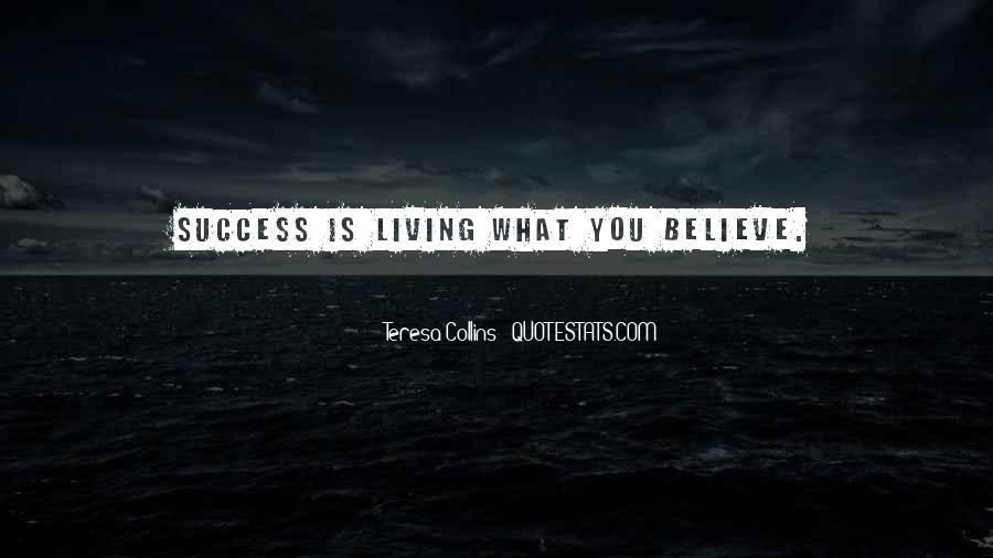 Teresa Collins Quotes #580087