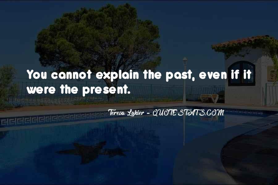Teresa Lakier Quotes #1865893