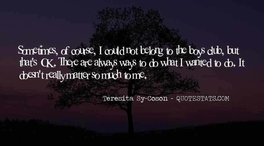 Teresita Sy-Coson Quotes #341254