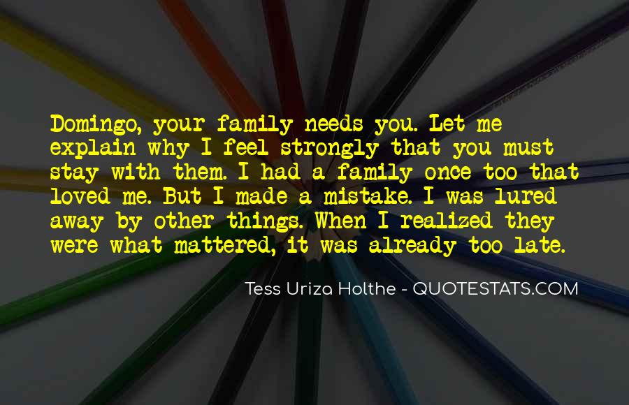 Tess Uriza Holthe Quotes #705318