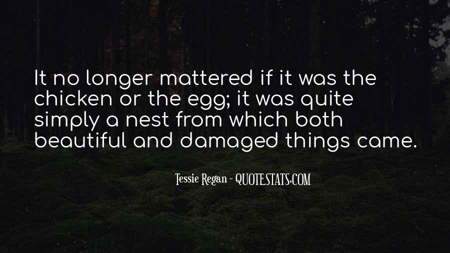 Tessie Regan Quotes #253182