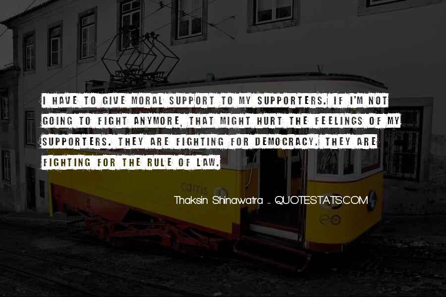 Thaksin Shinawatra Quotes #1454554