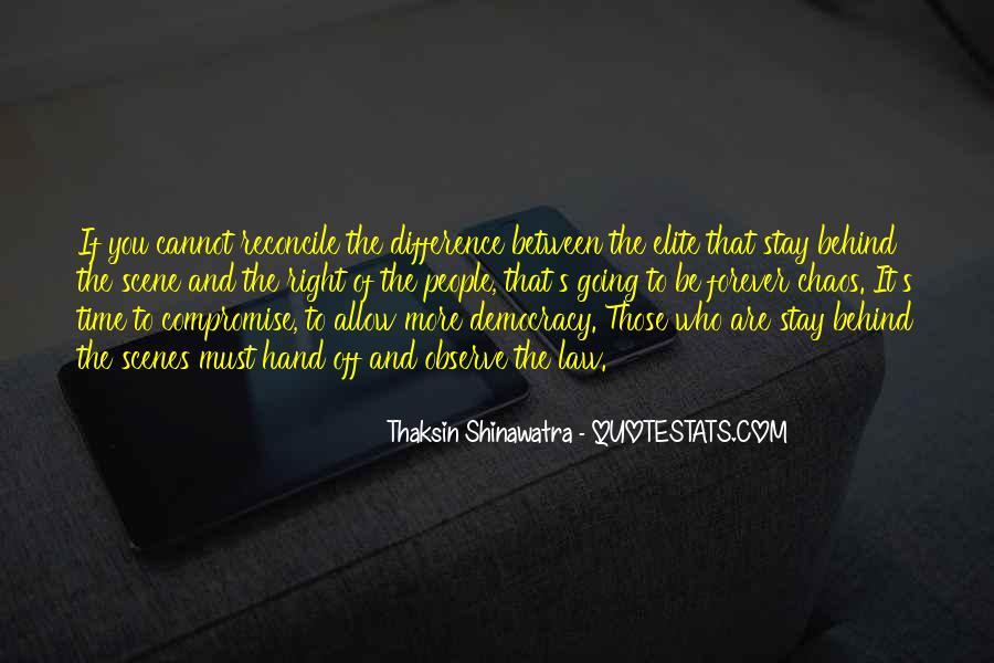Thaksin Shinawatra Quotes #1662033