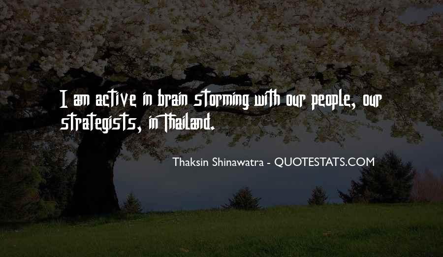 Thaksin Shinawatra Quotes #600734