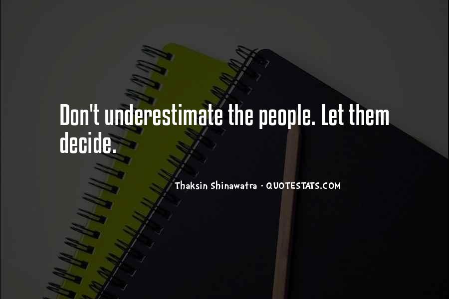Thaksin Shinawatra Quotes #736286