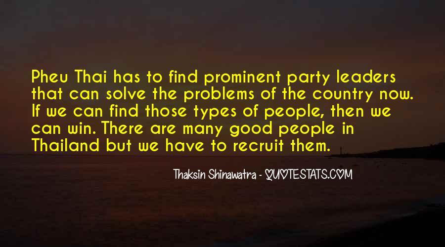 Thaksin Shinawatra Quotes #939693